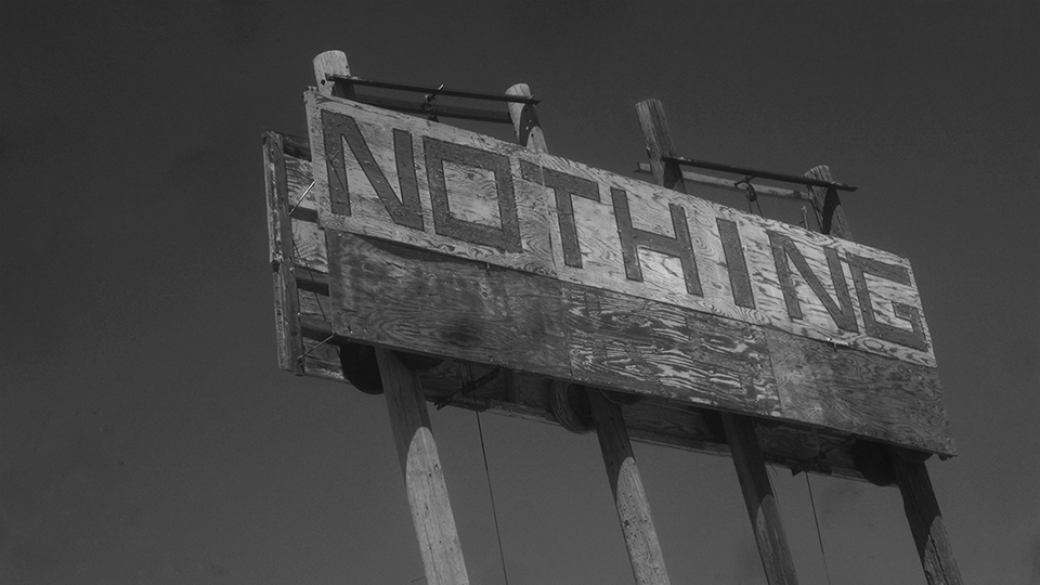 "Sign that reads ""Nothing"""