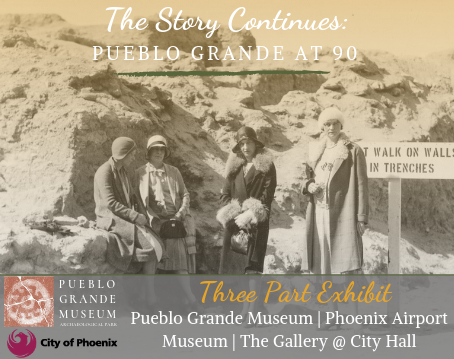 Pueblo Grande at 90: Three Part Exhibit